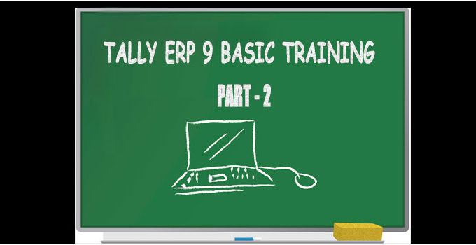 How to use Tally ERP 9 Basic training- Part II