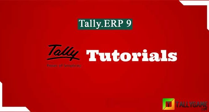 Tally ERP 9 Tutorials Basic & Advanced online guide