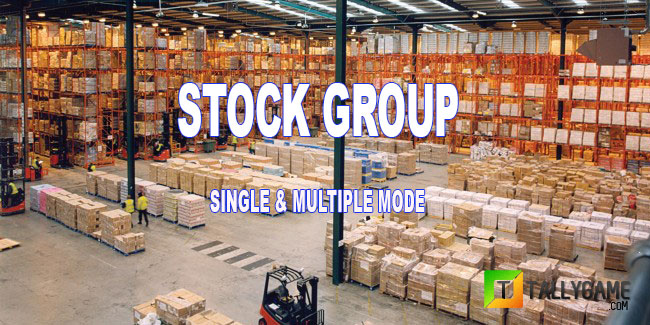 Create Stock group in tally ERP9,Single & Multiple mode