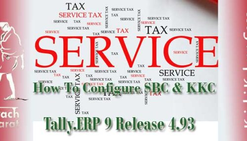 configure service tax KKC & SBC in Tally ERP 9 Release 4.93 and lower versions