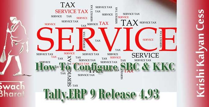 Service Tax in Tally.ERP9  release 4.93 & below with Krishi Kalyan cess & SBC