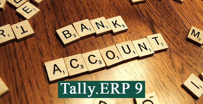 How to create bank ledger/ bank account in Tally.ERP 9