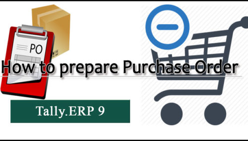 How to prepare purchase order in Tally ERP 9