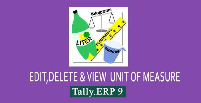 How to edit, delete units of measure in Tally ERP 9