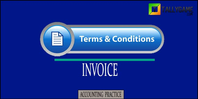 Commonly used Terms & Conditions of an Invoice