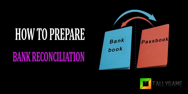 How to prepare bank reconciliation statement?