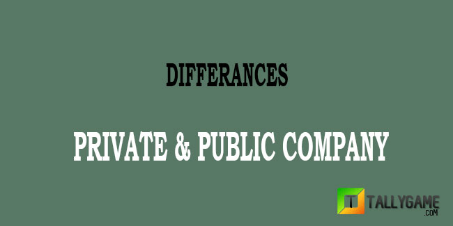 Difference between Private and public Companies in India