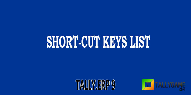 List of shortcut keys in tally erp 9