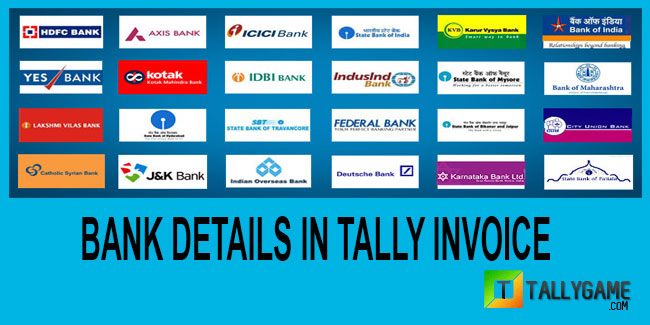 How to add and print bank details in tally erp 9 invoice?