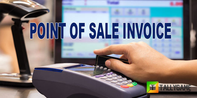 How to create point of sale ( POS) Invoice in tally erp 9.