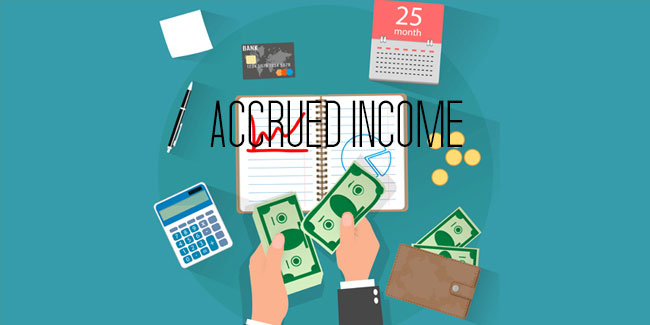 What is accrued Income?