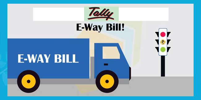 How to generate e-way bill using tally erp 9?